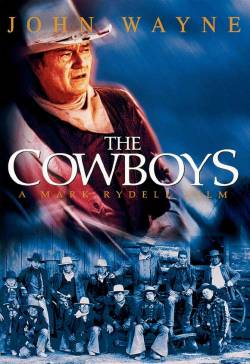 Image result for THE COWBOYS ( 1972 ) POSTER