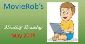 MovieRob's May