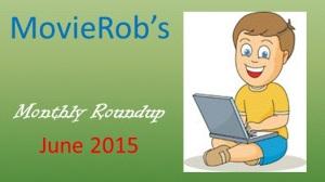 MovieRob's June