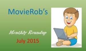 MovieRob's July