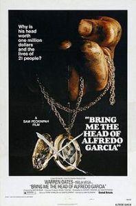 Bring Me Head Alfredo Garcia