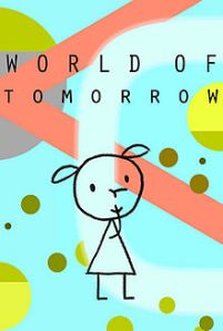 World_of_Tomorrow_(film)_POSTER