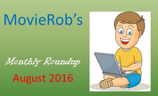 MovieRob's Aug