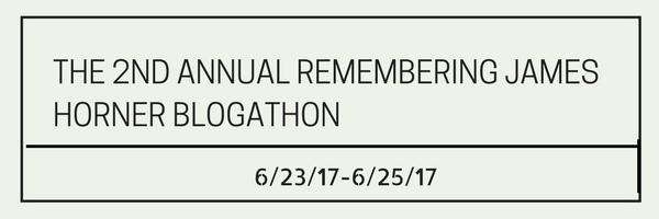 The 2nd Annual Remembering James Horner Blogathon