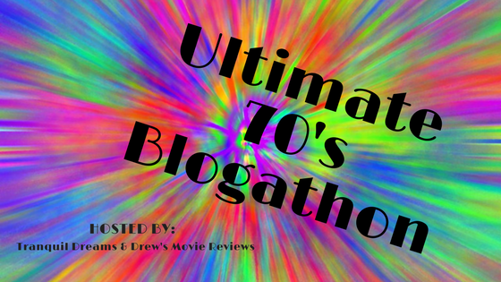 Ultimate 70's blogathon