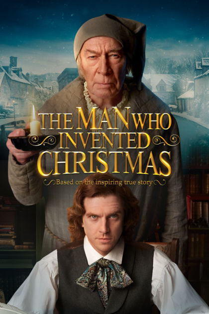 The Man Who Invented Christmas Poster.Christmas In July Blogathon The Man Who Invented Christmas